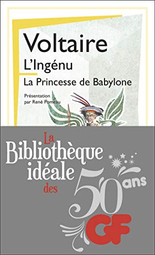 9782081351264: La bibliothèque idéale des 50 ans GF, Tome 17 : L'ingénu ; La princesse de Babylone