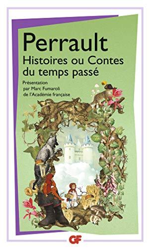 HISTOIRES OU CONTES DU TEMPS PASSÉ: PERRAULT CHARLES