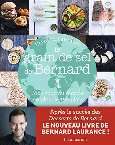 Le grain de sel de Bernard: Bernard laurance