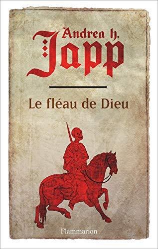 9782081353640: Le fl�au de Dieu : Tome 1, Gabrielle d'Aurillay, veuve sans douaire