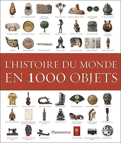 9782081354333: L'histoire du monde en 1000 objets