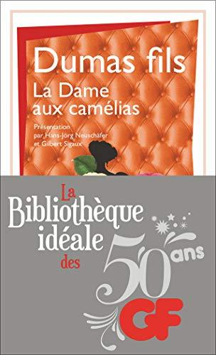 9782081354531: La bibliothèque idéale des 50 ans GF, Tome 26 : La dame aux camélias : Le roman, le drame, la Traviata