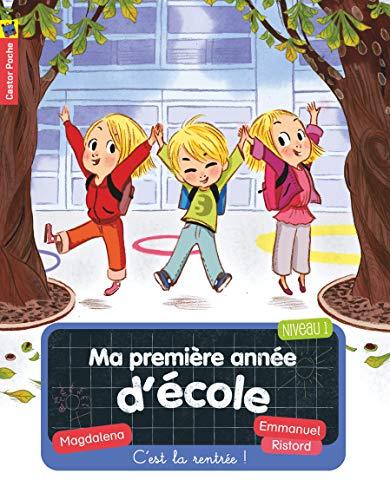 9782081356627: Ma Premiere Annee D'ecole/C'est La Rentree