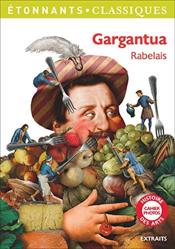 9782081357754: Gargantua (Extraits Pour Le College) (GF Etonnants classiques)