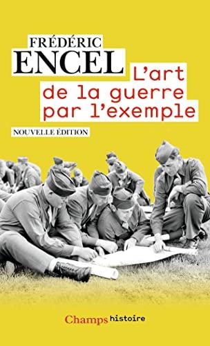 9782081359598: L'art de la guerre par l'exemple : Strat�ges et batailles