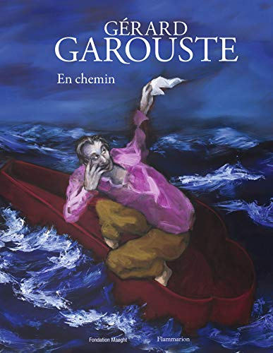 9782081361652: Gérard Garouste : En chemin