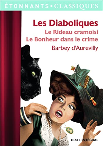 9782081363403: Les Diaboliques : Le Rideau cramoisi ; Le Bonheur est dans le crime (French Edition)