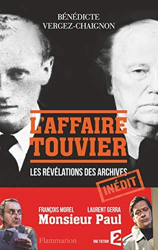 9782081363588: L'Affaire Touvier: Quand les archives s'ouvrent...