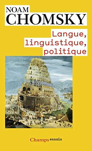 LANGUE, LINGUISTIQUE, POLITIQUE: CHOMSKY NOAM