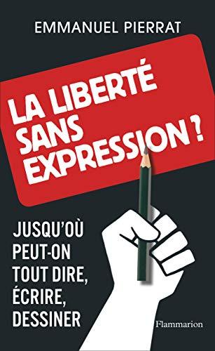 9782081364127: la liberté sans expression ?