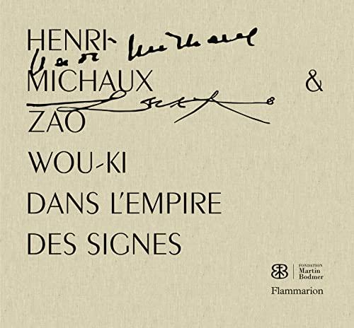 9782081366053: Henri Michaux et Zao Wou-Ki : Dans l'empire des signes
