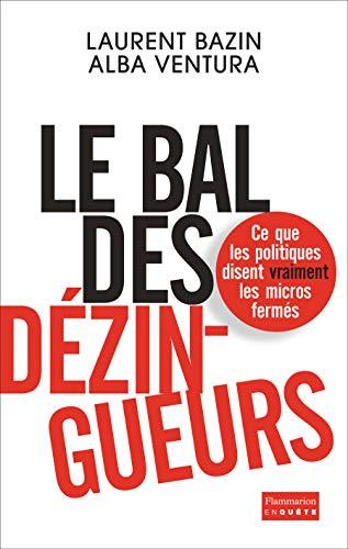 BAL DES DÉZINGUEURS (LE): BAZIN LAURENT