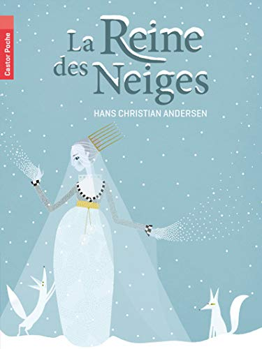 La Reine des Neiges: Hans Crhistian Andersen