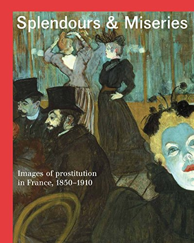9782081372740: Splendours and Miseries: Images of Prostitution in France, 1850-1910