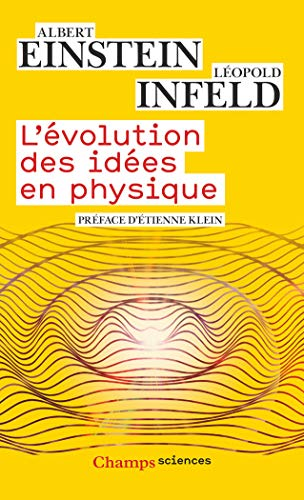 9782081373105: L'�volution des id�es en physique : Des premiers concepts aux th�ories de la relativit� et des quanta