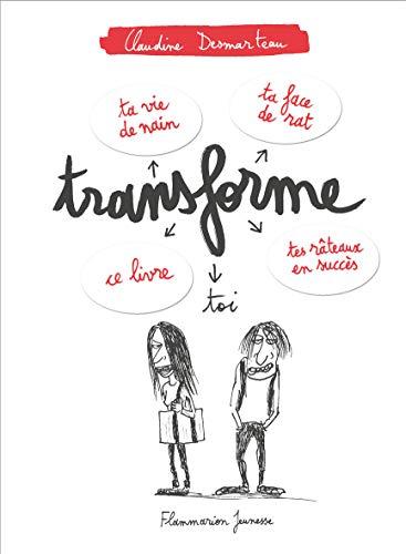 TRANSFORME TOI: DESMARTEAU CLAUDINE