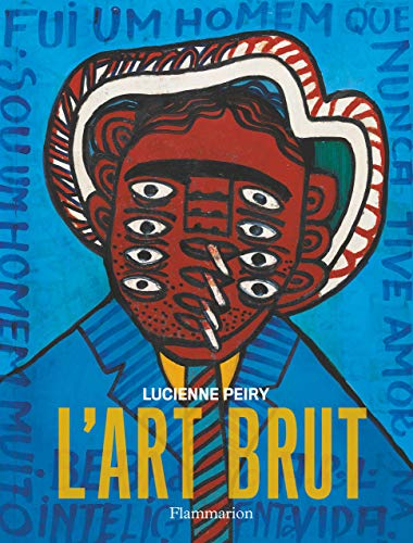 Art Brut (L'): Peiry, Lucienne