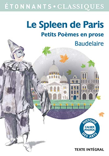 9782081375413: Le Spleen de Paris (Petits Poèmes en prose) (GF Etonnants classiques)