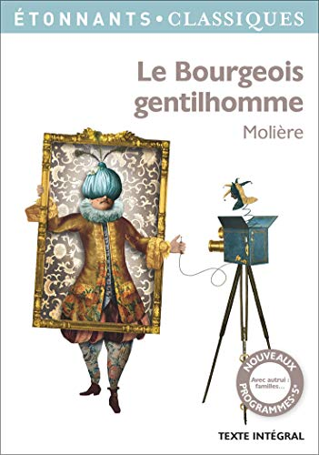 Le bourgeois gentilhomme. (French Edition): Moliere