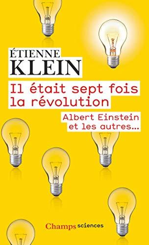 9782081375598: Il était sept fois la révolution : Albert Einstein et les autres