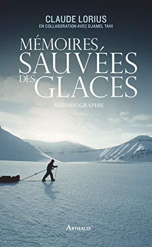 9782081375895: Mémoires sauvées des glaces