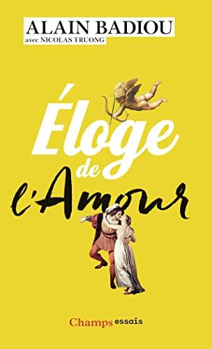 9782081379725: Eloge de l'amour (Champs Essais)
