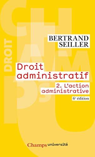 9782081380394: Droit administratif : Volume 2, L'action administrative
