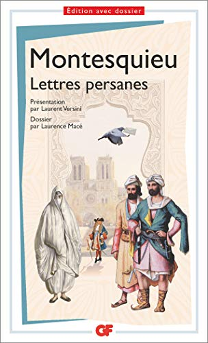 Lettres persanes - Pr?pas scientifiques 2016-2017 (GF): Montesquieu