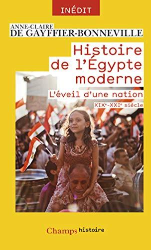 HISTOIRE DE L'ÉGYPTE MODERNE: GAYFFIER ANNE DE