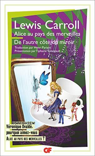 9782081389052: Alice au pays des merveilles ; L'autre coté du miroir [ Alice in Wonderland / Through the Looking Glass ] in French (French Edition)