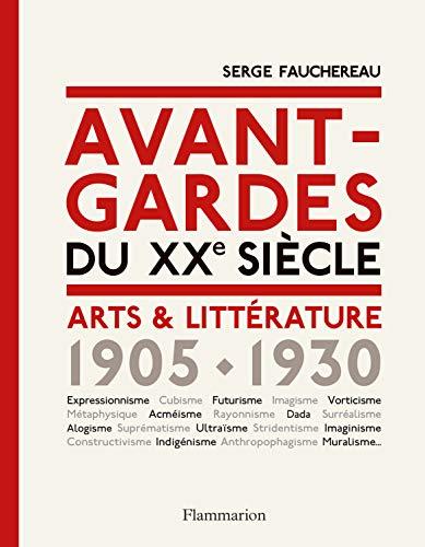 9782081390416: Avant-gardes du XXe siècle : Arts & Littérature 1905-1930