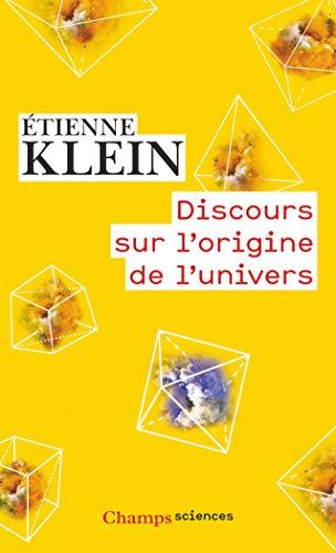 9782081391574: Discours sur l'origine de l'univers (Champs sciences)