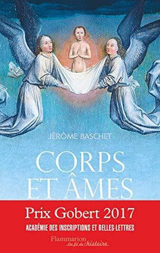 9782081395398: Corps et âmes : Une histoire de la personne au Moyen Age