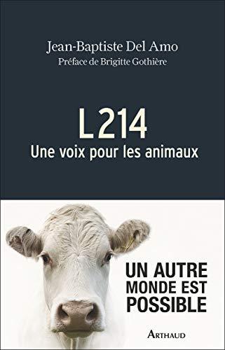 9782081395480: L214 : Une voix pour les animaux