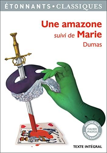 9782081395749: Une Amazone, suivi de Marie