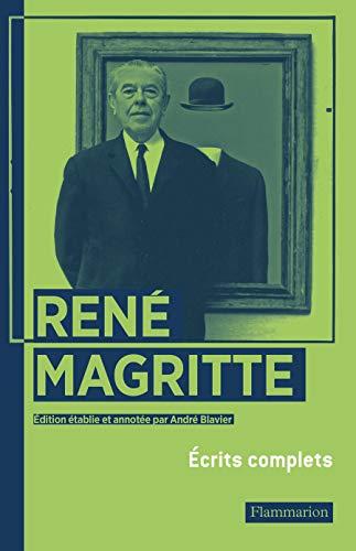 RENÉ MAGRITTE - ÉCRITS COMPLETS: ANDRÉ BLAVIER