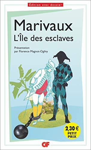 L'Île des esclaves (GF) (French Edition): Marivaux