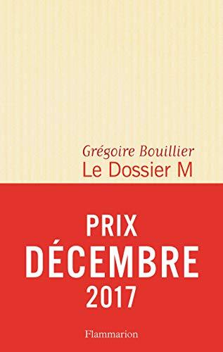 9782081414433: Le Dossier M, Livre 1 - Prix Décembre 2017