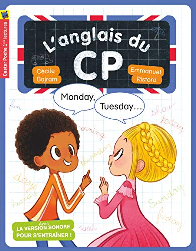 9782081415218: L'anglais du CP : Monday, tuesday...