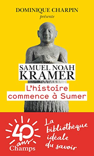 9782081416529: L'Histoire Commence a Sumer