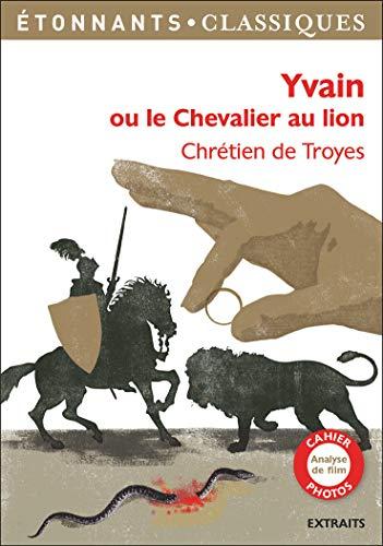 9782081422087: Yvain ou le chevalier au lion (GF Etonnants classiques)