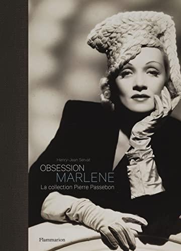 Obsession Marlene - La Collection Pierre Passebon: Servat, Henry-Jean