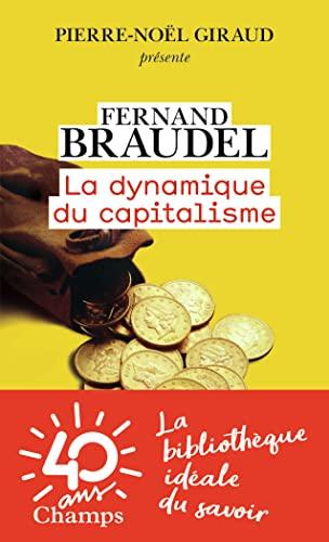 9782081428430: La dynamique du capitalisme (Champs Histoire)