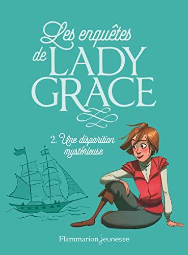 Lady Grace, Tome 2 : Une disparition: Patricia Finney