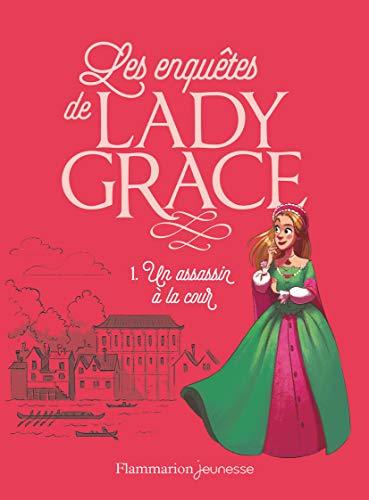 Lady Grace, Tome 1 : Un assassin: Patricia Finney