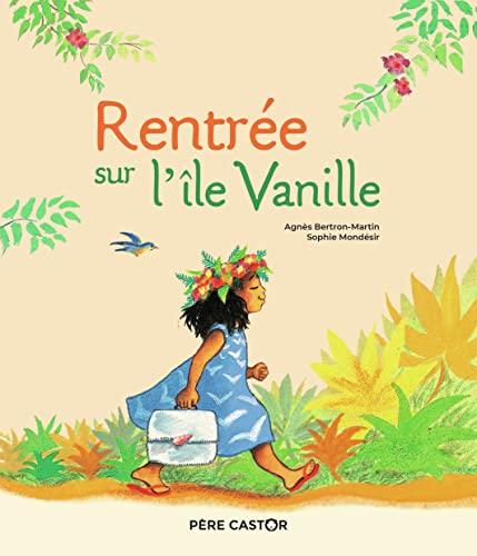 9782081439993: Rentrée sur l'île Vanille