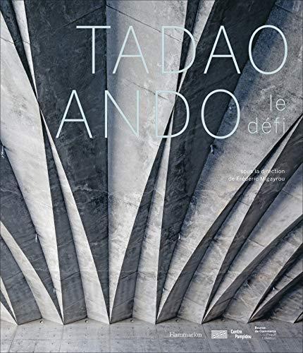 9782081445772: Tadao Ando : Le défi