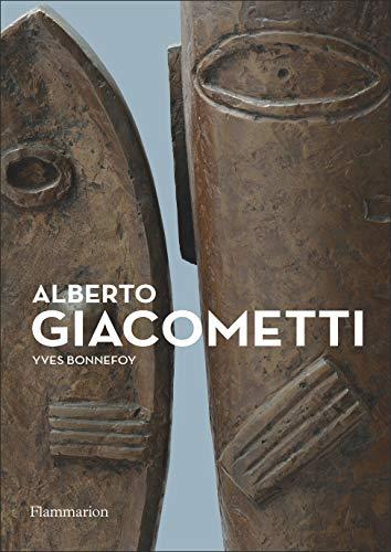 9782081446120: Alberto Giacometti: Biographie d'une oeuvre