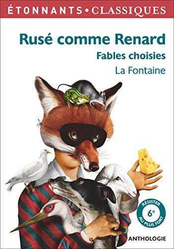 Rusé comme Renard: Fables choisies (Poésie) (French: La Fontaine, Jean