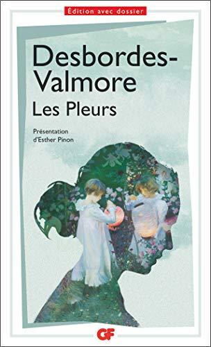 LES PLEURS: DESBORDES-VALMORE M.